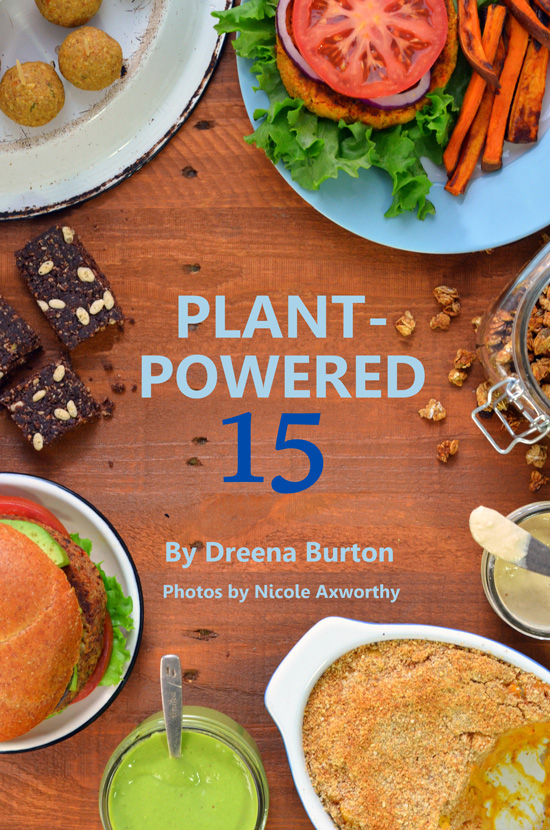 Plant-Powered 15 by Dreena Burton