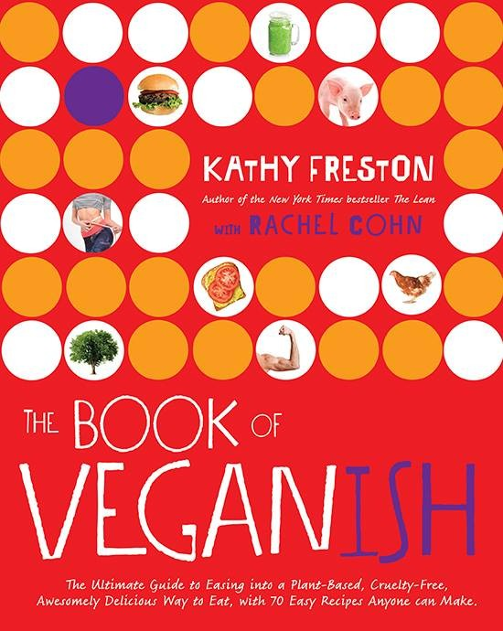 The Book of Veganish info and giveway! | A Dash of Compassion