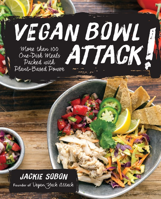 Vegan Bowl Attack! review and recipe | A Dash of Compassion